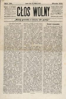 Głos Wolny : tygodnik polityczny, społeczny iliteracki : organ niezawisły. 1877, nr19