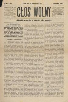 Głos Wolny : tygodnik polityczny, społeczny iliteracki : organ niezawisły. 1877, nr26