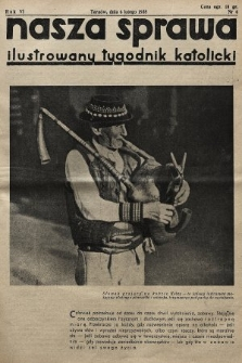 Nasza Sprawa : ilustrowany tygodnik katolicki. 1938, nr6