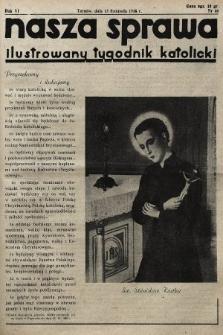 Nasza Sprawa : ilustrowany tygodnik katolicki. 1938, nr46