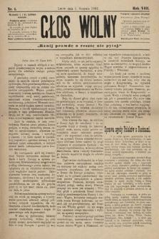 Głos Wolny : tygodnik polityczny, społeczny iliteracki : organ niezawisły. 1882, nr1