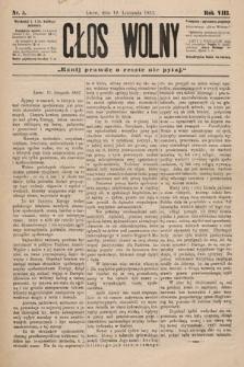 Głos Wolny : tygodnik polityczny, społeczny iliteracki : organ niezawisły. 1882, nr5