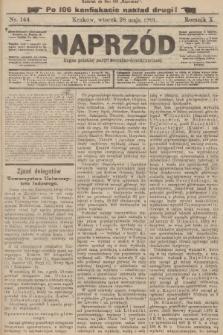 Naprzód : organ polskiej partyi socyalno-demokratycznej. 1901, nr144 (po konfiskacie nakład drugi!)