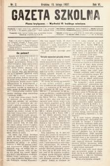 Gazeta Szkolna : pismo krytyczne. 1907, nr2
