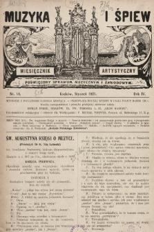 Muzyka i Śpiew: miesięcznik artystyczny : poświęcony sprawom muzycznym i zawodowym. 1921, nr14