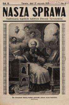 Nasza Sprawa : ilustrowany tygodnik katolicki Diecezji Tarnowskiej. 1935, nr4