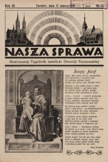 Nasza Sprawa : ilustrowany tygodnik katolicki Diecezji Tarnowskiej. 1935, nr11