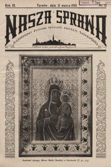 Nasza Sprawa : ilustrowany tygodnik katolicki Diecezji Tarnowskiej. 1935, nr13