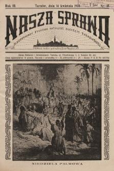 Nasza Sprawa : ilustrowany tygodnik katolicki Diecezji Tarnowskiej. 1935, nr15