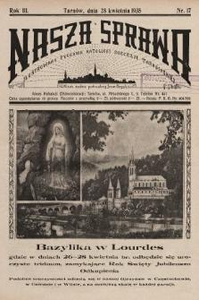 Nasza Sprawa : ilustrowany tygodnik katolicki Diecezji Tarnowskiej. 1935, nr17