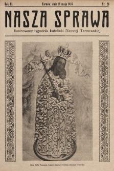 Nasza Sprawa : ilustrowany tygodnik katolicki Diecezji Tarnowskiej. 1935, nr20