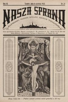 Nasza Sprawa : ilustrowany tygodnik katolicki Diecezji Tarnowskiej. 1935, nr24