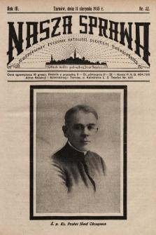 Nasza Sprawa : ilustrowany tygodnik katolicki Diecezji Tarnowskiej. 1935, nr32