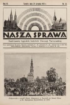 Nasza Sprawa : ilustrowany tygodnik katolicki Diecezji Tarnowskiej. 1935, nr34