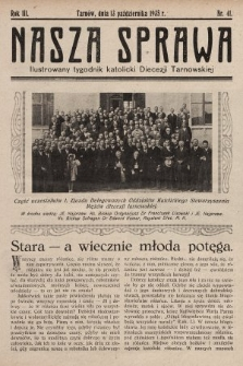 Nasza Sprawa : ilustrowany tygodnik katolicki Diecezji Tarnowskiej. 1935, nr41