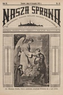 Nasza Sprawa : ilustrowany tygodnik katolicki Diecezji Tarnowskiej. 1935, nr45