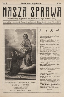 Nasza Sprawa : ilustrowany tygodnik katolicki Diecezji Tarnowskiej. 1935, nr46