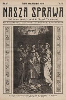 Nasza Sprawa : ilustrowany tygodnik katolicki Diecezji Tarnowskiej. 1935, nr47