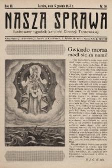 Nasza Sprawa : ilustrowany tygodnik katolicki Diecezji Tarnowskiej. 1935, nr50