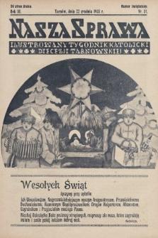 Nasza Sprawa : ilustrowany tygodnik katolicki Diecezji Tarnowskiej. 1935, nr51