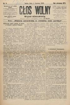 Głos Wolny : tygodnik polityczny, społeczny iliteracki : organ niezawisły. 1893, nr6