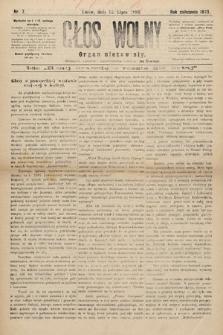Głos Wolny : tygodnik polityczny, społeczny iliteracki : organ niezawisły. 1893, nr7
