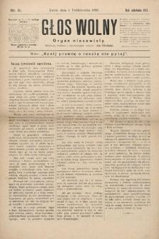 Głos Wolny : tygodnik polityczny, społeczny iliteracki : organ niezawisły. 1893, nr11