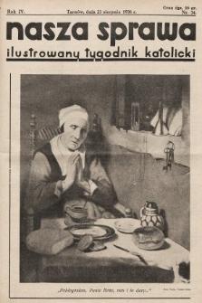 Nasza Sprawa : ilustrowany tygodnik katolicki. 1936, nr34