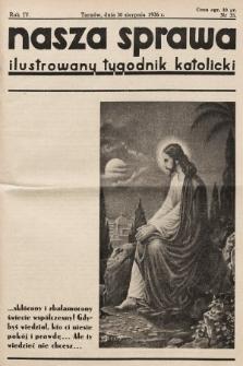 Nasza Sprawa : ilustrowany tygodnik katolicki. 1936, nr35
