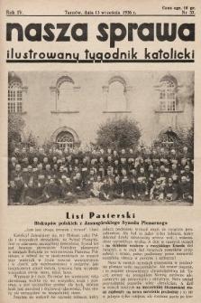 Nasza Sprawa : ilustrowany tygodnik katolicki. 1936, nr37