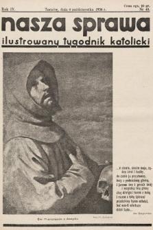 Nasza Sprawa : ilustrowany tygodnik katolicki. 1936, nr40