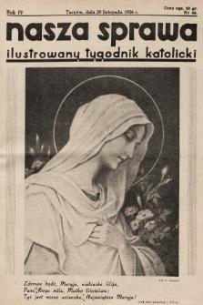Nasza Sprawa : ilustrowany tygodnik katolicki. 1936, nr48