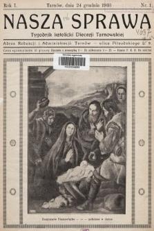 Nasza Sprawa : tygodnik katolicki Diecezji Tarnowskiej. 1933, nr1