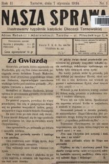 Nasza Sprawa : ilustrowany tygodnik katolicki Diecezji Tarnowskiej. 1934, nr1