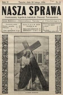 Nasza Sprawa : ilustrowany tygodnik katolicki Diecezji Tarnowskiej. 1934, nr8