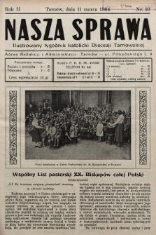 Nasza Sprawa : ilustrowany tygodnik katolicki Diecezji Tarnowskiej. 1934, nr10