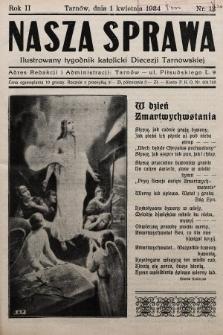 Nasza Sprawa : ilustrowany tygodnik katolicki Diecezji Tarnowskiej. 1934, nr13