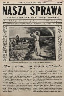 Nasza Sprawa : ilustrowany tygodnik katolicki Diecezji Tarnowskiej. 1934, nr14