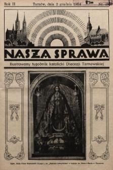 Nasza Sprawa : ilustrowany tygodnik katolicki Diecezji Tarnowskiej. 1934, nr48