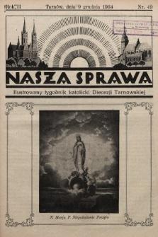 Nasza Sprawa : ilustrowany tygodnik katolicki Diecezji Tarnowskiej. 1934, nr49