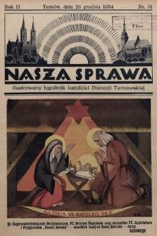 Nasza Sprawa : ilustrowany tygodnik katolicki Diecezji Tarnowskiej. 1934, nr51
