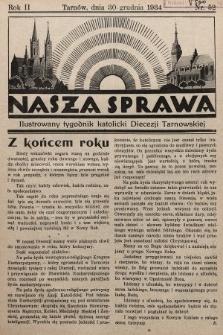 Nasza Sprawa : ilustrowany tygodnik katolicki Diecezji Tarnowskiej. 1934, nr52