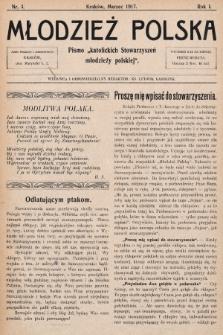 """Młodzież Polska : pismo """"katolickich Stowarzyszeń młodzieży polskiej"""". 1917, nr 3"""