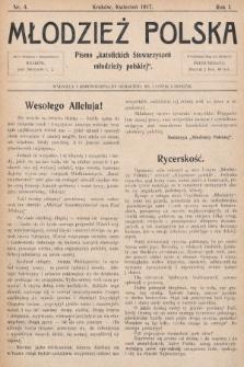 """Młodzież Polska : pismo """"katolickich Stowarzyszeń młodzieży polskiej"""". 1917, nr 4"""