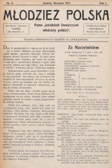 """Młodzież Polska : pismo """"katolickich Stowarzyszeń młodzieży polskiej"""". 1917, nr 9"""