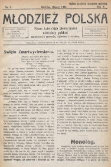 Młodzież Polska : pismo katolickich Stowarzyszeń młodzieży polskiej zatrudnionej w przemyśle, kupiectwie i rolnictwie. 1921, nr 3