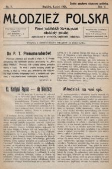 Młodzież Polska : pismo katolickich Stowarzyszeń młodzieży polskiej zatrudnionej w przemyśle, kupiectwie i rolnictwie. 1921, nr 7