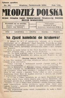 Młodzież Polska : organ Związku Katol. Stowarzyszeń Młodzieży Polskiej diecezji krakowskiej. 1926, nr 10