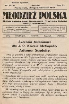 Młodzież Polska : okólnik Związku Katol. Stowarzyszeń Młodzieży Polskiej diecezji krakowskiej. 1929, nr 10-12