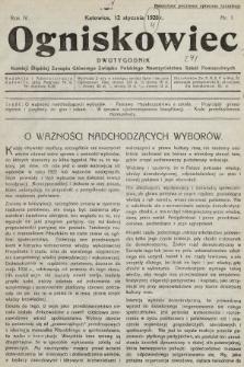 Ogniskowiec : dwutygodnik Komisji Śląskiej Zarządu Głównego Związku Polskiego Nauczycielstwa Szkół Powszechnych. 1928, nr1